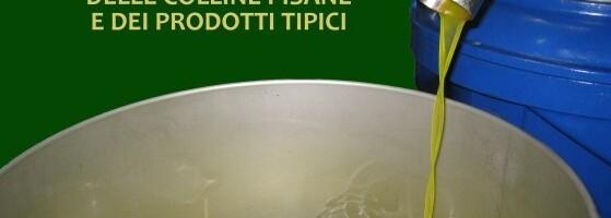 2a Manifestazione e Degustazione di Olio e Prodotti Tipici delle Colline Pisane